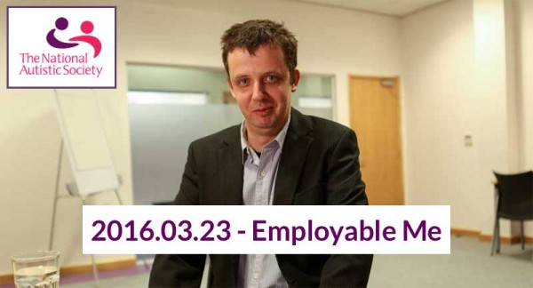 """Employable Me"" - New BBC2 Documentary on Autism and Employment"
