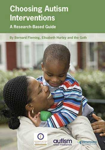 Choosing Autism Interventions: A research based guide - Review