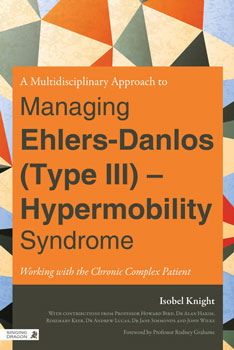 A Multidisciplinary Approach to Managing Ehlers-Danlos (Type III) - Review