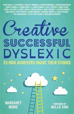 Creative, Successful, Dyslexic - Review