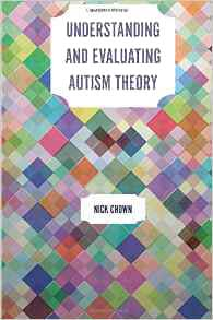 Understanding and Evaluating Autism Theory - Review