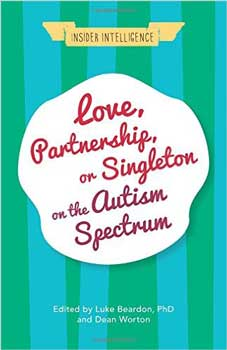 Love, Partnership, or Singleton on the Autism Spectrum - Review