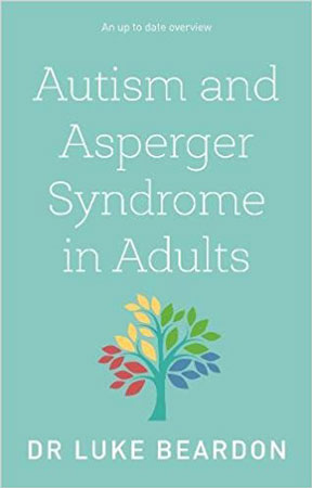 Autism And Asperger Syndrome In Adults - Review