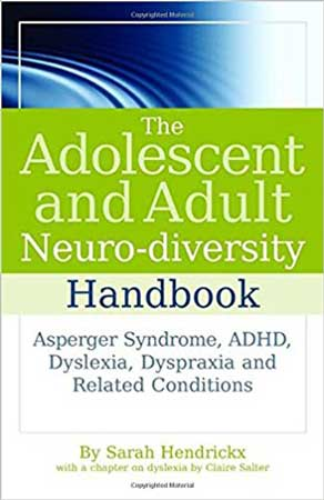 The Adolescent and Adult Neuro-diversity Handbook - Review