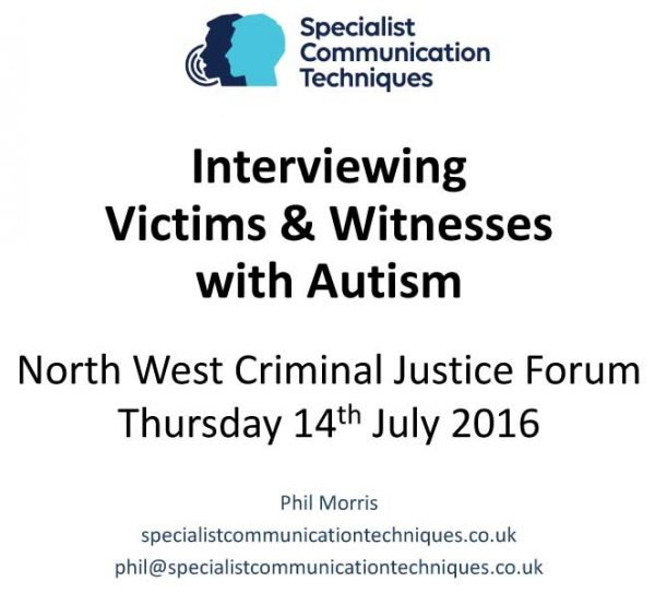 """Interviewing Victims & Witnesses with Autism"" - by Phil Morris"