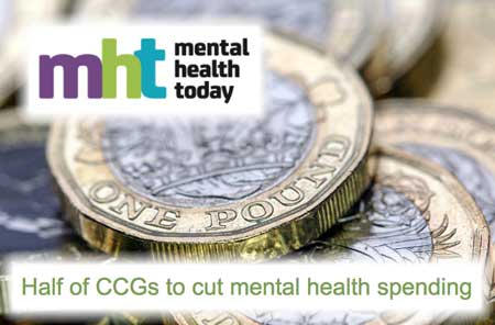 MHT - Half of CCGs to cut mental health spending