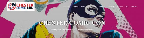 Chester Comic Con - tickets still available