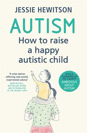 Autism: How to raise a happy Autistic child - Review