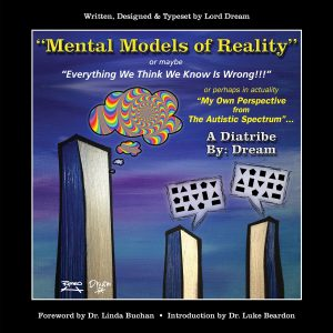 "ISBN 978-0-9957661-0-5 ""Mental Models of Reality"" - A Diatribe by Dream - publishers Axia ASD"