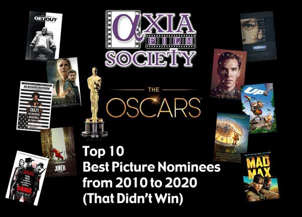 Top 10 Best Picture Nominees from 2010 to 2020 - Axia ASD